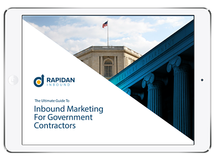 The Ultimate Guide to Inbound Marketing for Government Contractors